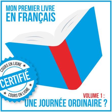 Mon premier livre en français (A2.1) : une journée ordinaire