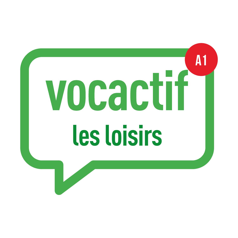 VOCACTIF A1-A2 : Les loisirs