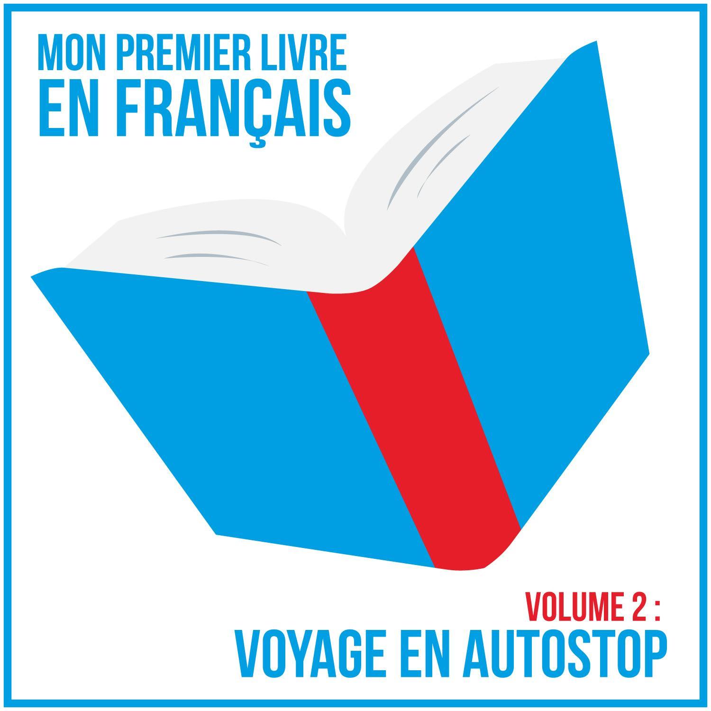 Mon Premier Livre En Francais A2 1 Voyage En Autostop