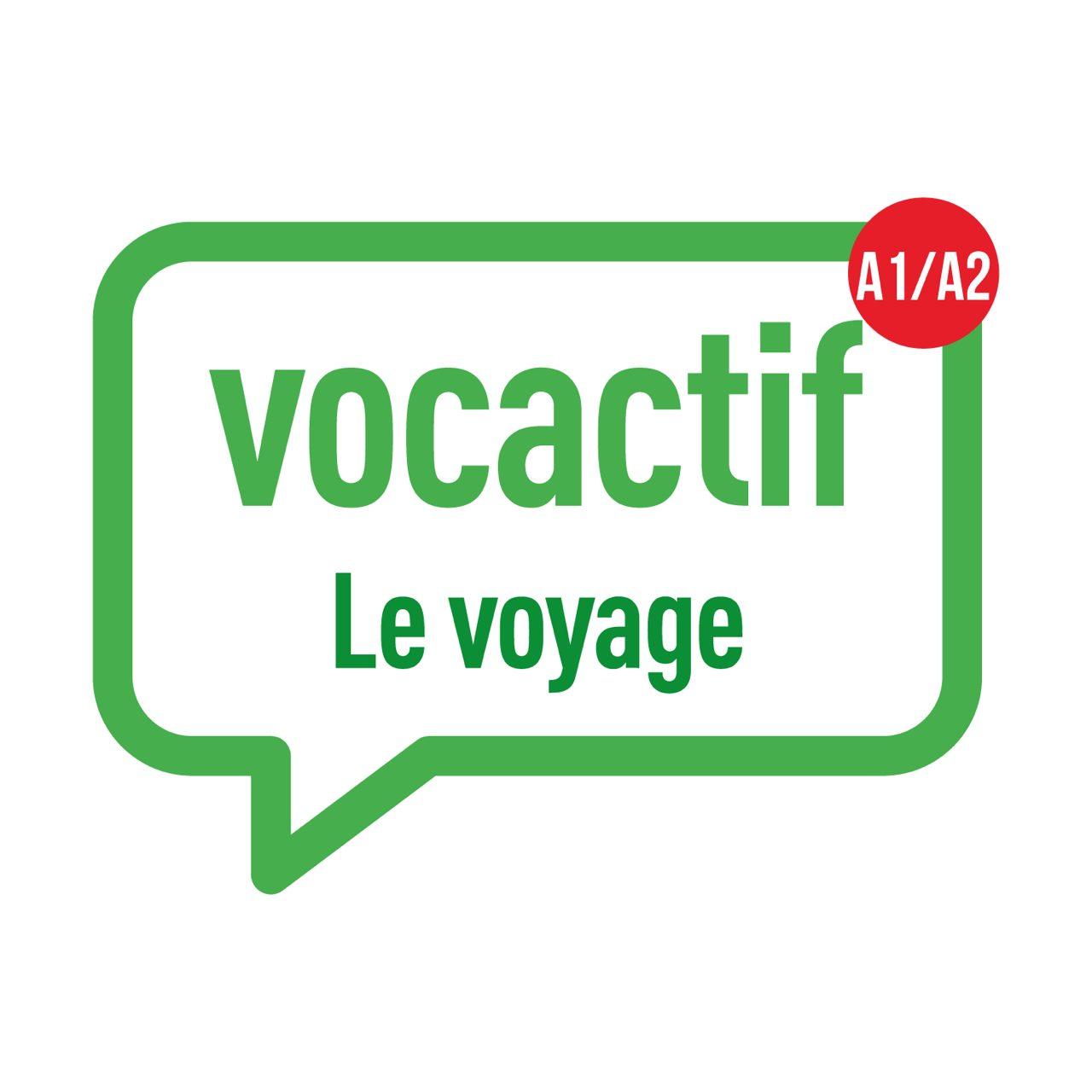 VOCACTIF A1-A2 : voyage et tourisme