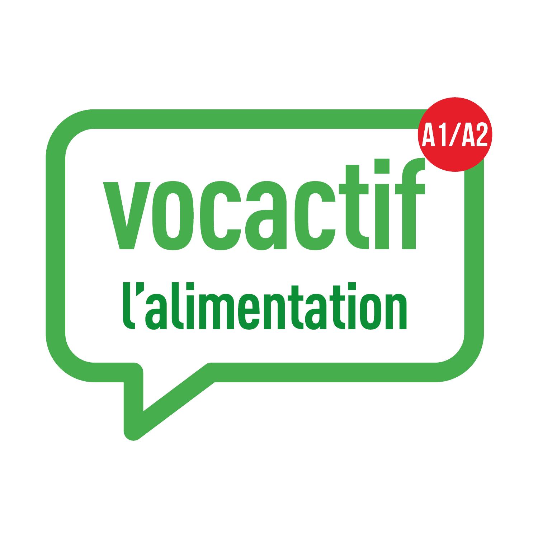 VOCACTIF A1-A2 : l'alimentation