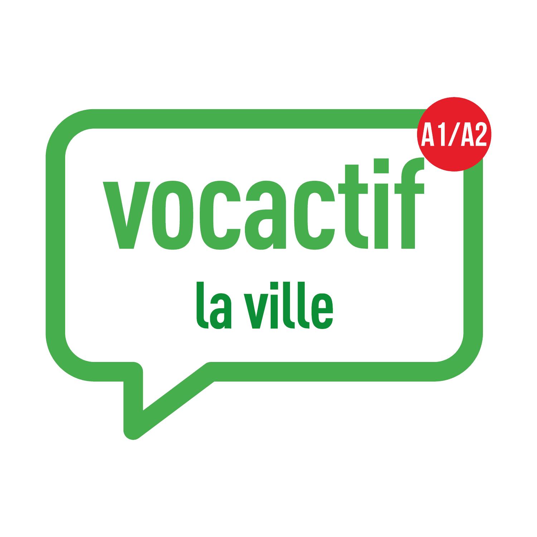 VOCACTIF A1-A2 : la ville