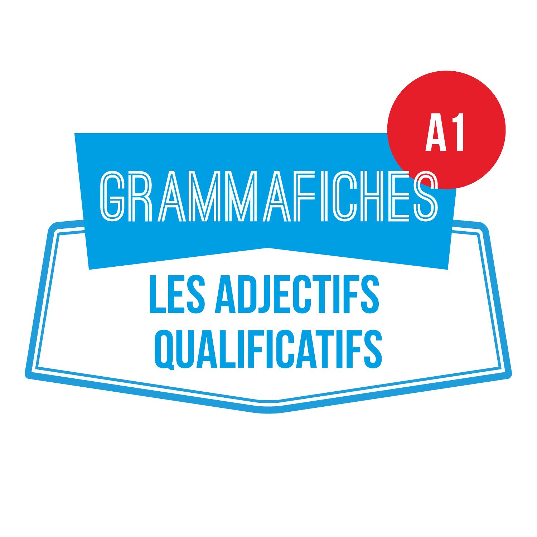 Grammafiche A1 : les adjectifs qualificatifs
