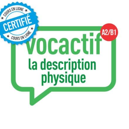 VOCACTIF A2-B1 : la description physique
