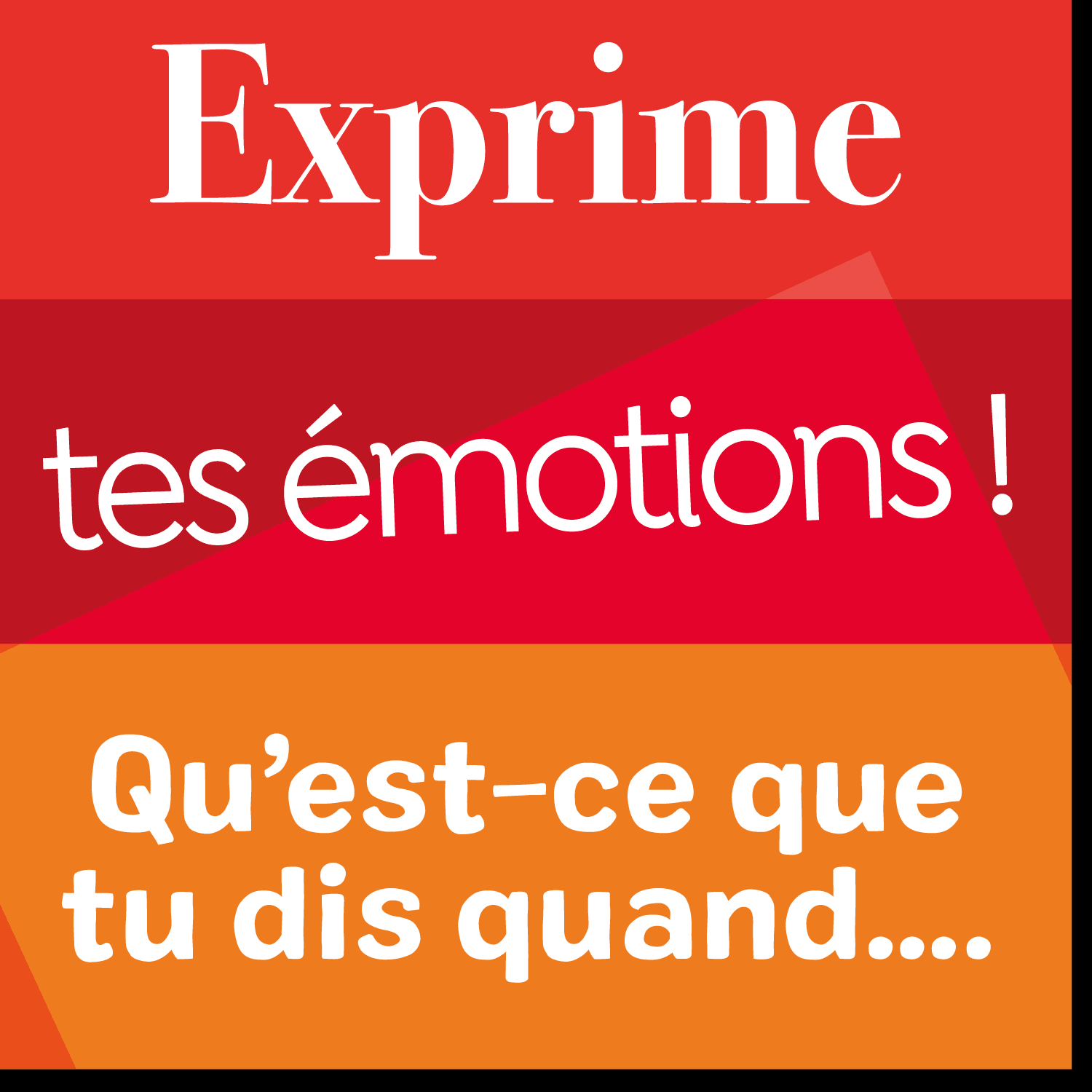 Poster de vocabulaire : exprime tes émotions !