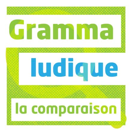 Grammaludique : la comparaison