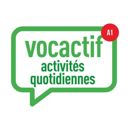 VOCACTIF A1 : activités quotidiennes