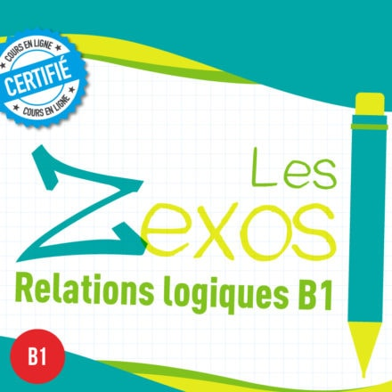 Les Zexos : relations logiques B1