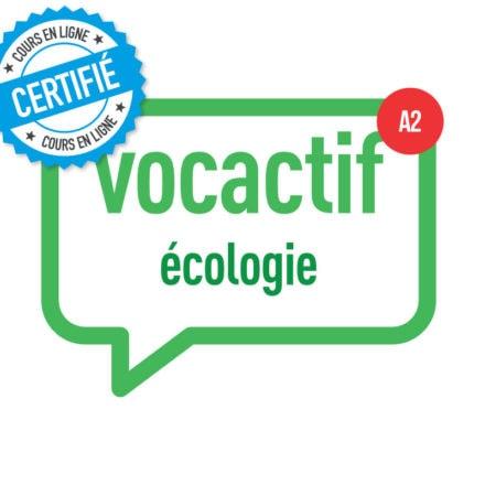 VOCACTIF A2: écologie