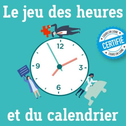 Le jeu des heures et du calendrier 2.0
