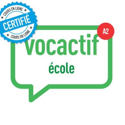 VOCACTIF A2 : l'école