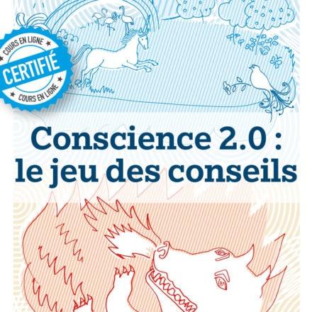 Conscience 2.0 – le jeu des conseils