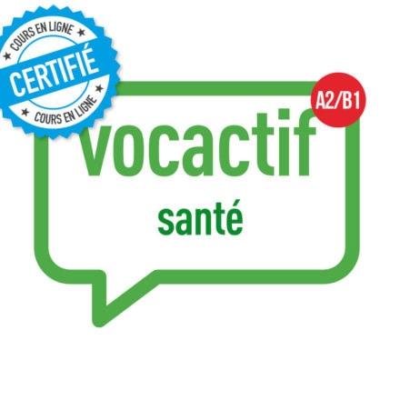 VOCACTIF A2-B1 : la santé