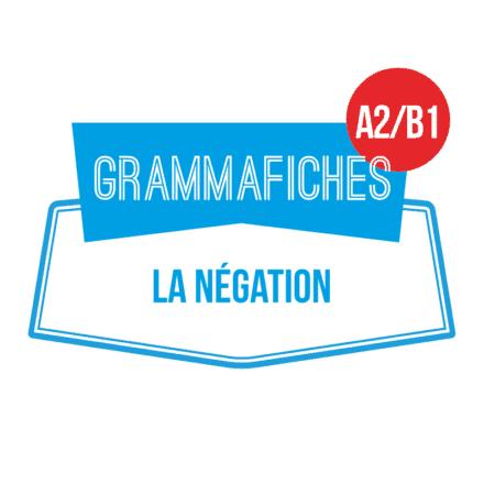 Grammafiche A2-B1 : la négation