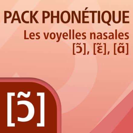 PACK PHONÉTIQUE – Les voyelles nasales