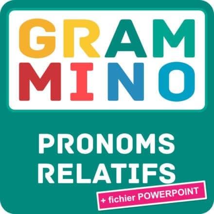 Grammino PRONOMS RELATIFS A2-B1