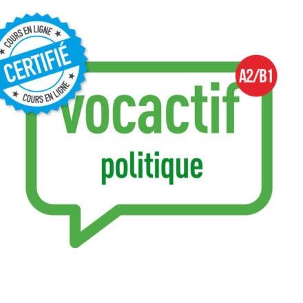 VOCACTIF A2-B1 : politique et institutions