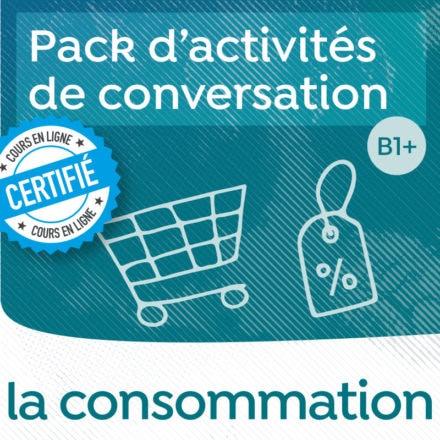 Pack de conversation sur le thème de la consommation B1-B2
