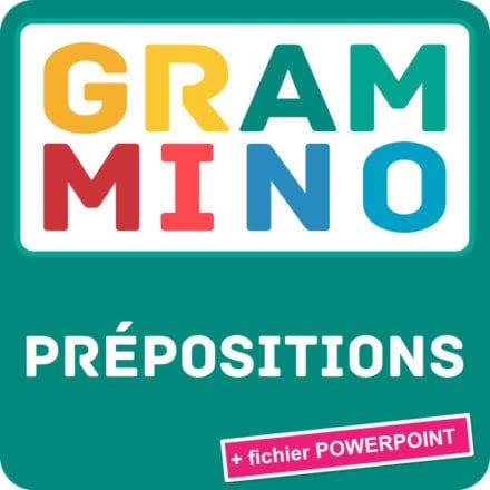 Grammino PRÉPOSITIONS A2+/B1