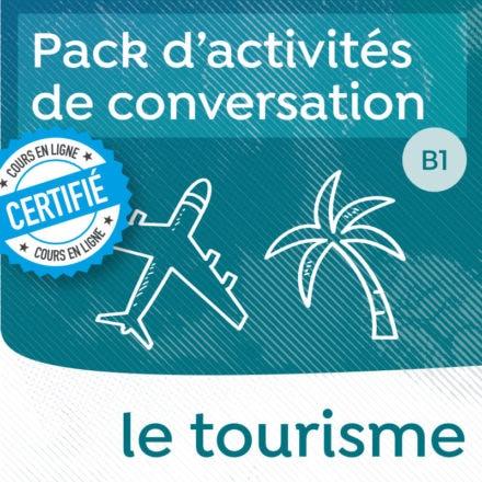 Pack de conversation sur le thème du tourisme B1-B2