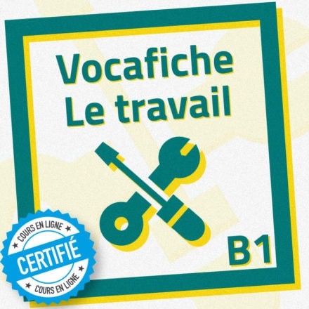 Vocafiche B1 : le travail