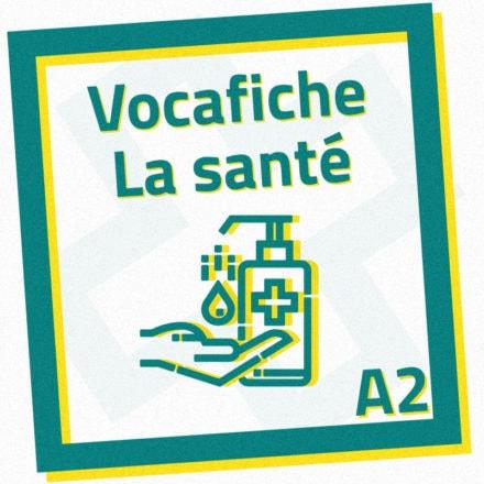 Vocafiche A2 : la santé