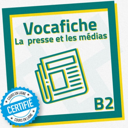 Vocafiche B2 : la presse et les médias