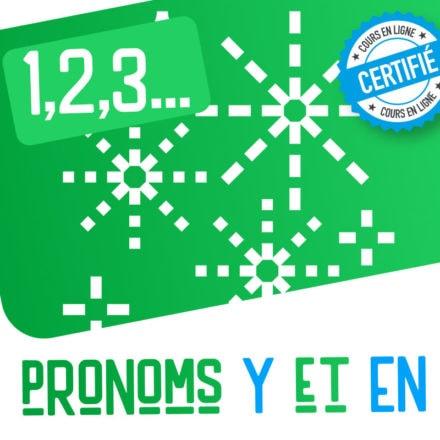 1,2,3… pronoms y et en !
