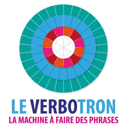Le VERBOTRON – la machine à faire des phrases