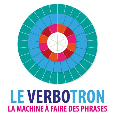 Le VERBOTRON – la machine à faire des phrases