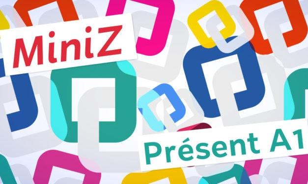 Révisez le présent en A1 avec une miniZ !