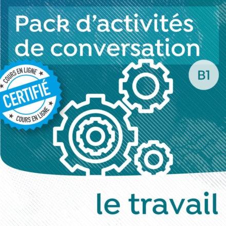 Pack de conversation sur le thème du travail (B1 +)