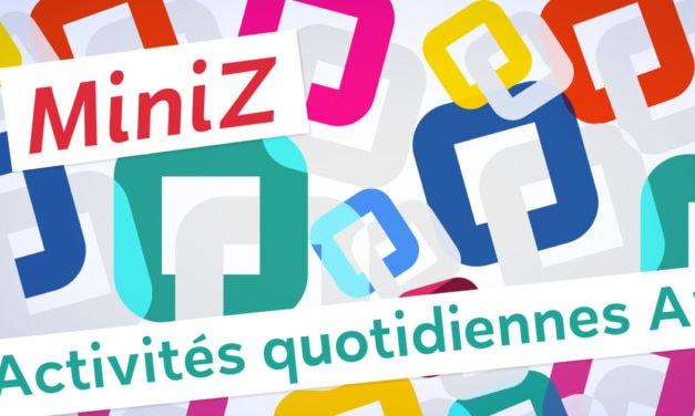 Révisez le vocabulaire des activités quotidiennes avec une miniZ !
