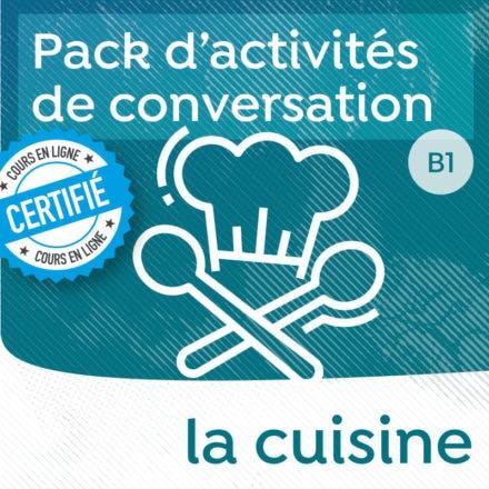 Pack de conversation sur le thème de la cuisine et de l'alimentation (B1 +)