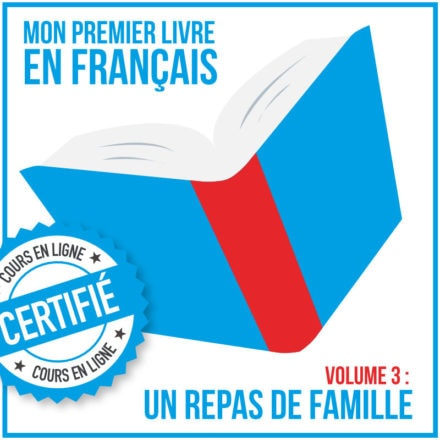 Mon premier livre en français (A2) : un repas de famille